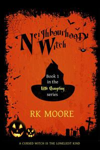 Neighbourhood Witch (A Sweet Paranormal Romance)