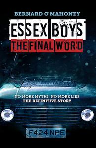 Essex Boys: The Final Word