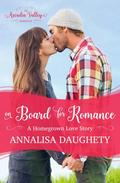 On Board for Romance: Homegrown Love Book One