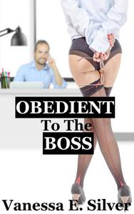 Obedient To The Boss