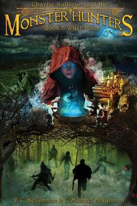 Charlie Sullivan and the Monster Hunters: Witch Moon