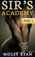 Sir's Academy Part 1