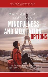 Mindfulness and Meditation Options: Featuring Equine-guided Mindfulness Meditation