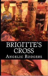 Brigitte's Cross