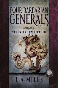 Four Barbarian Generals: Dryth Chronicles Epic Fantasy