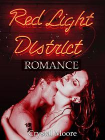 The Red Light District: Romance