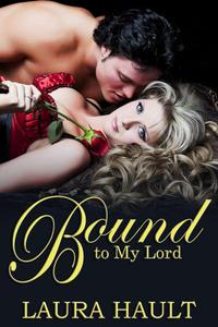 Bound to My Lord