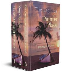 Legends of Painter Place - 3 Short Stories