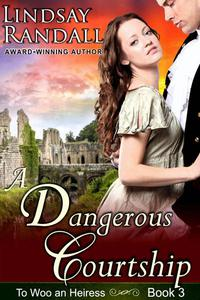 A Dangerous Courtship
