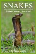 Snakes:Fun Facts & Amazing Pictures - Learn About Snakes