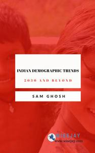 Indian Demographic Trends: 2030 and Beyond