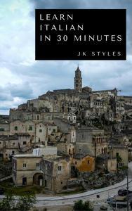 Learn Italian in 30 Minutes
