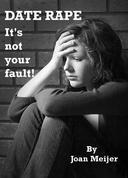 Date Rape: It's Not Your Fault