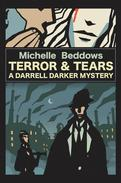 Terror & Tears: A Darrell Darker Mystery