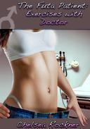 The Futa Patient: Exercises with Doctor (Futanari Medical Erotic Romance)