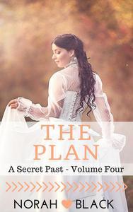 The Plan (A Secret Past - Volume Four)