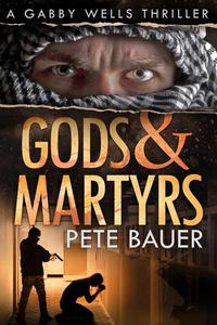 Gods & Martyrs