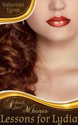 Lessons for Lydia: A Regency Erotica