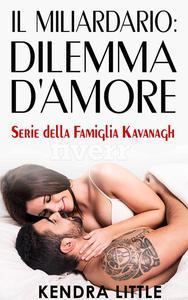 IL MILIARDARIO: DILEMMA D'AMORE