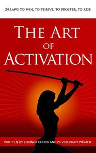 The Art of Activation