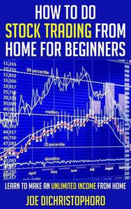 How to do Stock Trading from Home for Beginners