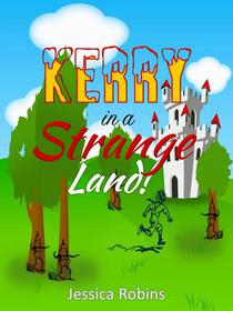 Kerry in a Strange Land!