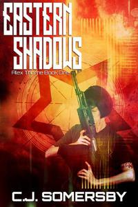 Eastern Shadows: Alex Thorne Book One