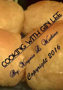 Cooking With Gin Lee