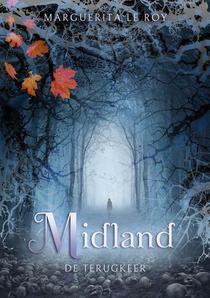 Midland: de terugkeer