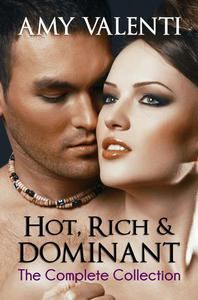 Hot, Rich and Dominant - The Complete Collection