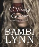 O Viking: Gunnar  Os Vikings, Episódio I