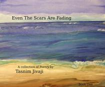 Even The Scars Are Fading