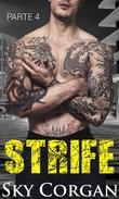 Strife: Parte Quatro