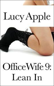 Office Wife 9: Lean In