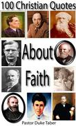 100 Christian Quotes About Faith