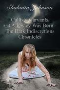 Callisto Carvanis: And A Legacy Was Born