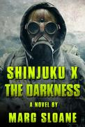 Shinjuku X: The Darkness