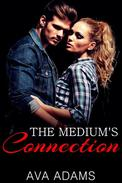 The Medium's Connection