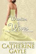 Wanton Wives: A Regency Erotic Short Story Collection