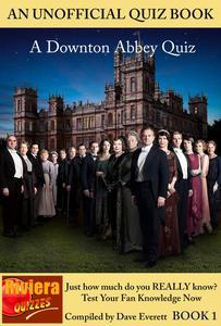 Downton Abbey Quiz Book 1
