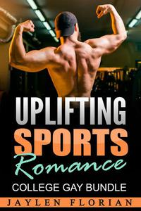 Uplifting Sports Romance: College Gay Bundle