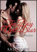 The Boy Next Door - The Complete Collection