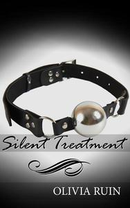 Silent Treatment (Lesbian Medical First Time Bondage Erotica)