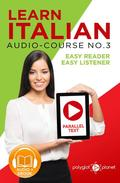 Learn Italian - Easy Reader | Easy Listener | Parallel Text - Audio-Course No. 3