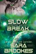 Slow Break