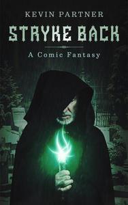 Stryke Back: A Comic Fantasy