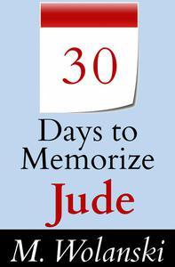 30 Days to Memorize Jude