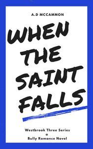 When the Saint Falls
