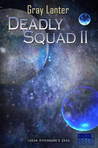Deadly Squad II