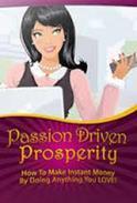 Passion Driven Prosperity